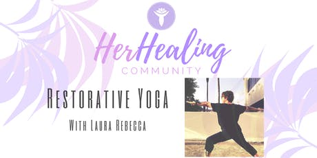 HerHealing Community: Restorative Yoga with Laura Rebecca tickets