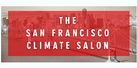 The San Francisco Climate Salon tickets