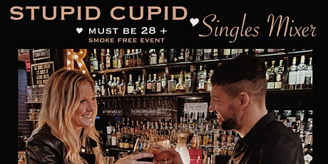 Stupid Cupid Singles Mixer  tickets