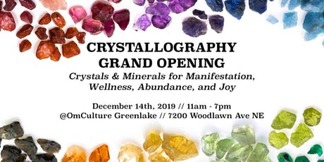 Crystallography Grand Opening: Crystals and Minerals at OmCulture tickets
