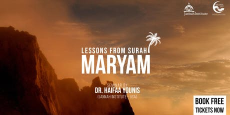 Lessons from Surah Maryam - London tickets