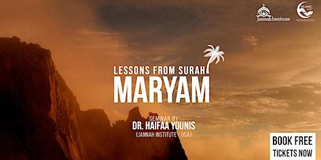 Lessons from Surah Maryam - Birmingham tickets