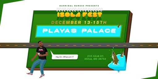 Hannibal Buress Presents: Isola Fest
