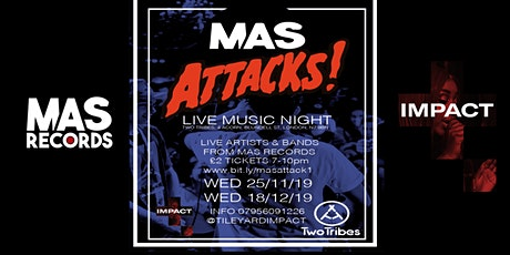 MAS Attack Showcase Part II tickets