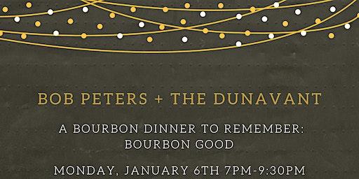 A Bourbon Dinner to Remember: BOURBON GOOD