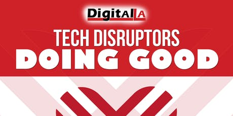 Digital LA - Tech Disruptors Doing Good tickets