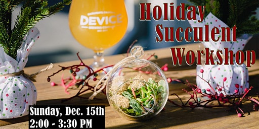 Holiday Succulent Workshop