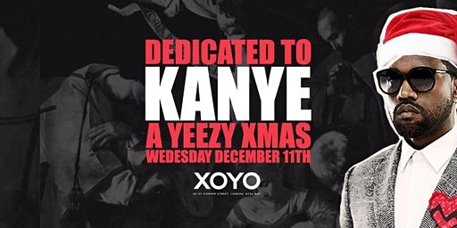 Dedicated To Kanye - All Yeezy Christmas Party