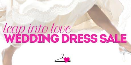 Leap Into Love Wedding Dress Sale tickets