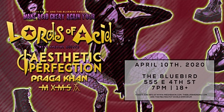 [Postponed] LORDS OF ACID: MAKE ACID GREAT AGAIN TOUR tickets