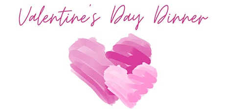 Valentine's Day Dinner tickets