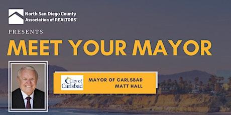 Meet Your Mayor-Carlsbad Mayor Matt Hall tickets