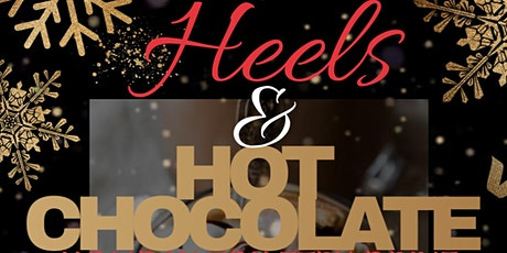 Heels & Hot Chocolate, Holiday Toiletry Drive tickets