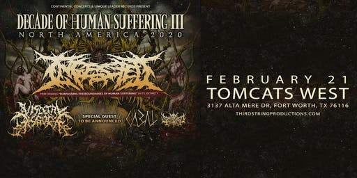 INGESTED at Tomcats West