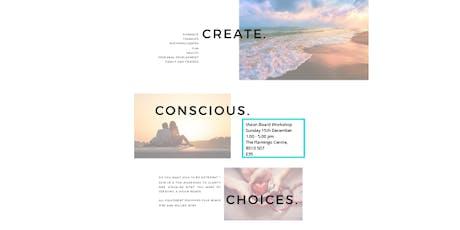 Vision Board Workshop - Create Conscious Choices tickets