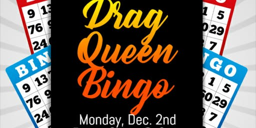 Drag Queen Bingo at The Local Fresh Grill Dec 2nd
