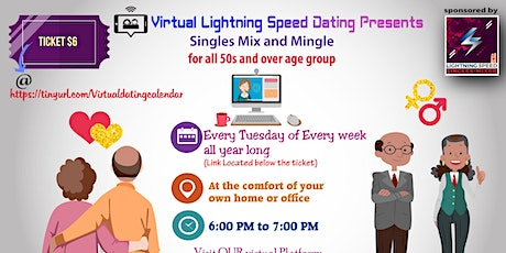 Tuesdays Virtual Speed Dating: 50s and Over Singles Virtual Mixer tickets