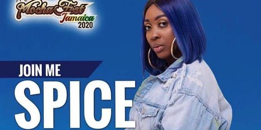 MOCHA FEST JAMAICA Special Performance By Spice Official - All Inclusive Resorts Memorial Weekend 2020