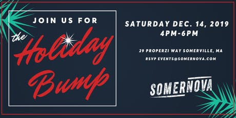The Holiday Bump: A Somernova Open House Event tickets