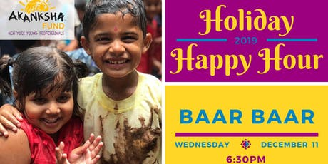 The Akanksha Fund - New York Young Professionals Holiday Happy Hour tickets