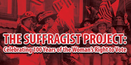 The Suffragist Project: Supporting Women's Voices in Playwriting