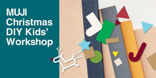 """MUJI Christmas DIY"" Kids Workshop"