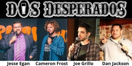 Comedy Night at Dos Desperados! tickets