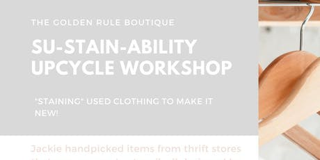 Su-stain-able Upcycle workshop tickets