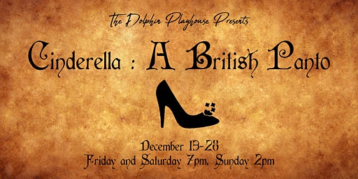 Cinderella : A British Panto Dec 15th