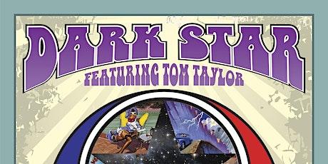Dark Star with Roll Um Easy tickets
