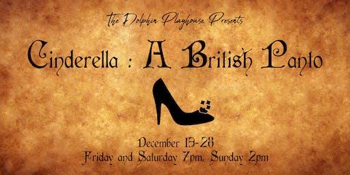 Cinderella : A British Panto Dec 29th