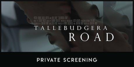 Tallebudgera Road: Private Screening tickets