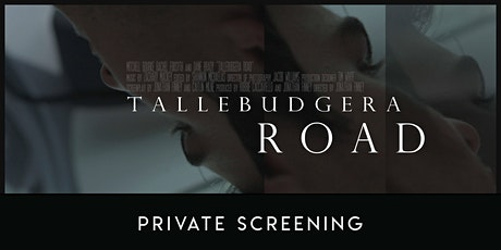 Tallebudgera Road: Private Screening tickets