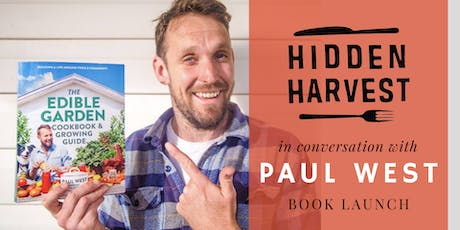 Hidden Harvest in conversation with Paul West tickets