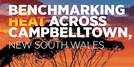 Benchmarking Heat across Campbelltown - Study Findings tickets