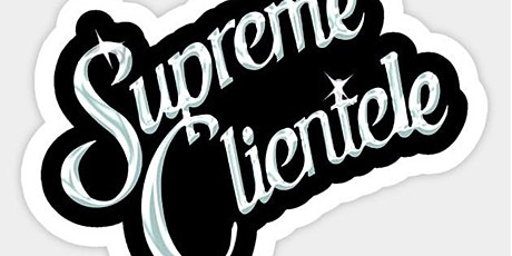Supreme Clientele:  Industry Night @ HalfSmoke tickets