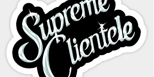 Supreme Clientele:  Industry Night @ HalfSmoke