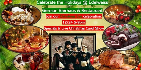 Christmas Eve with Christmas Carols at Edelweiss German Restaurant tickets