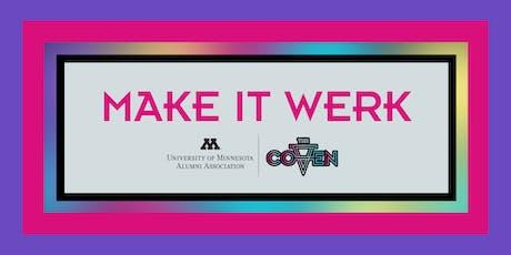 Make It Werk: The Coven tickets