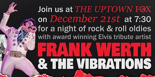 Christmas with Elvis at The Uptown Fox featuring Frank Werth