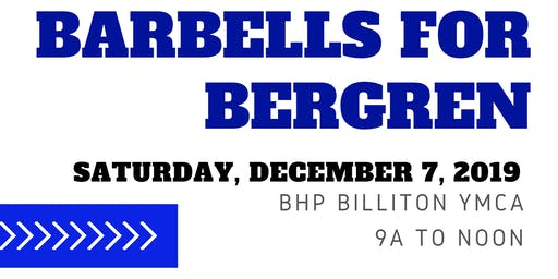 Barbells for Bergren   Workout to benefit Jake Bergren's Cancer Fight