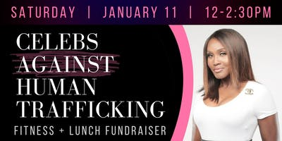 Celebs Against Human Trafficking Fundraiser
