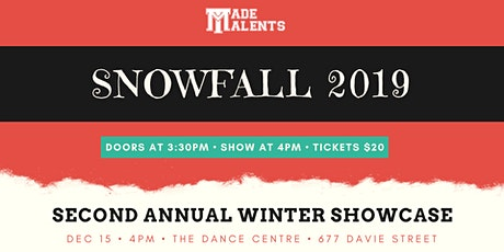 Snowfall 2019 - Made Talents Winter Showcase tickets