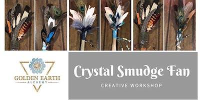 Crystal Smudge Fan Workshop