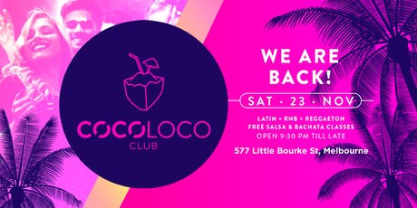 CocoLoco Club - Latin + RNB - Every Saturday tickets