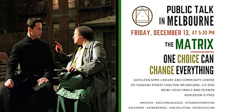 """Public Talk in Melbourne - """"The MATRIX... One Choice Can Change Everything!"""" tickets"""