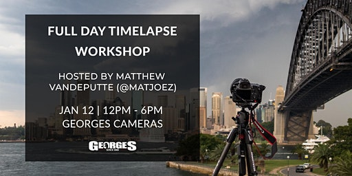 Full Day Timelapse Workshop with Matthew Vandeputte (@matjoez)