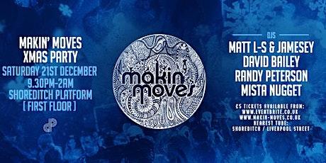 Makin' Moves Xmas party  tickets