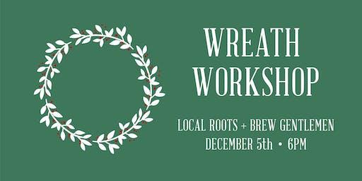 Wreath Workshop at Brew Gentlemen