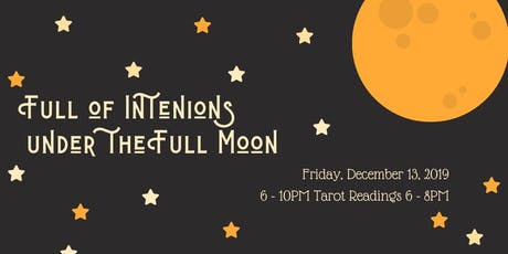 Full Moon, Full Intentions tickets